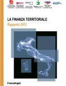 La Finanza territoriale in Italia – Rapporto 2013