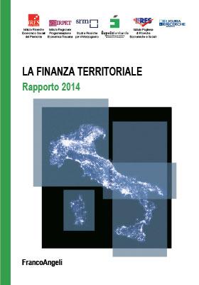 La Finanza territoriale in Italia – Rapporto 2014