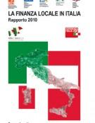 La Finanza locale in Italia – Rapporto 2010
