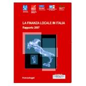 La Finanza locale in Italia – Rapporto 2007