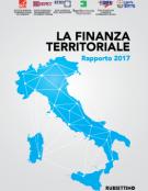 La Finanza territoriale in Italia – Rapporto 2017