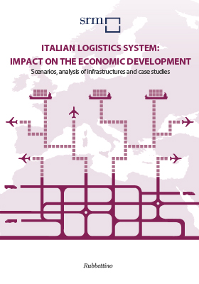 Italian Logistics System: impact on the economic development. Scenarios, analysis of infrastructures and case studies (2014)