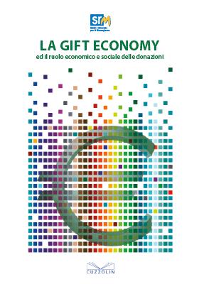 La Gift Economy ed il ruolo economico e sociale delle donazioni