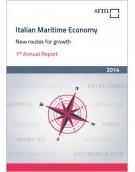 Italian Maritime Economy. Nuove rotte per la crescita  Rapporto Annuale 2014