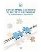 Confidi imprese e territorio: un rapporto in evoluzione. Le prospettive per il Mezzogiorno.