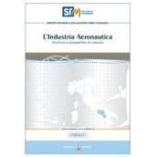 L'industria aeronautica. Struttrua e prospettive di crescita