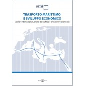 Maritime Transport and Economic Development. International scenarios, sea traffic analysis and prospects for growth (October 2012)