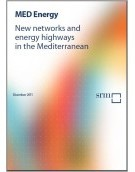 New networks and energy highways in the Mediterranean