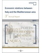 Annual Report 2013 Economic Relations between Italy and the Mediterranean Area
