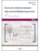 Annual Report 2014 Economic Relations between Italy and the Mediterranean Area