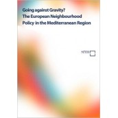 Going against Gravity? The European Neighbourhood Policy in the Mediterranean Region – 2014