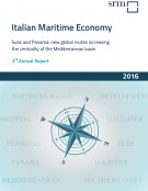 Italian Maritime Economy. Suez, the role of China, the new Panama Canal: from global routes a more central Mediterranean