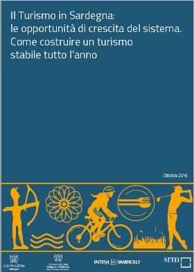 Il Turismo in Sardegna, le opportunità di crescita del sistema. Come costruire un turismo stabile tutto l'anno