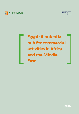 Egypt: A Potential Hub For Commercial Activities In Africa And The Middle East – 2016