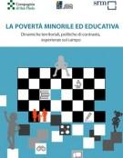 La povertà minorile ed educativa. Dinamiche territoriali, politiche di contrasto, esperienze sul campo