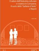 """Il valore dell'Industria Culturale e Creativa in Campania. Il ruolo delle """"Gallerie d'Italia"""" a Napoli"""