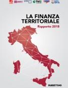 La Finanza territoriale in Italia – Rapporto 2018