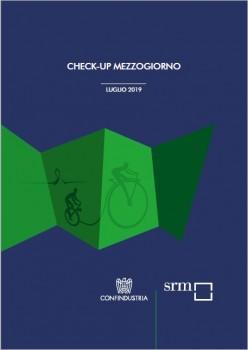 Check-up Mezzogiorno – Luglio 2019
