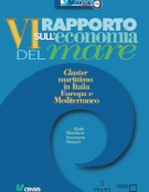 Sixth Maritime Economy Report. Maritime cluster in Italy, Europe and the Mediterranean